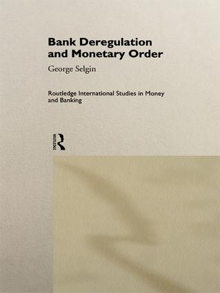 Bank Deregulation & Monetary Order book cover