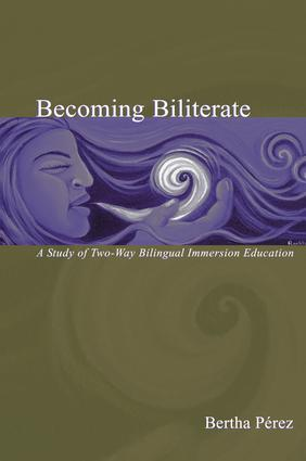 Becoming Biliterate: A Study of Two-Way Bilingual Immersion Education book cover