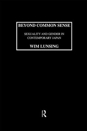 Beyond Common Sense: Sexuality And Gender In Contemporary Japan: 1st Edition (Paperback) book cover