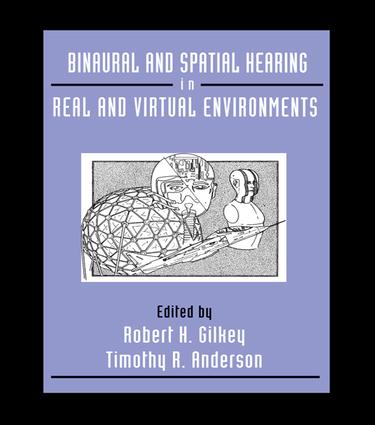 Binaural and Spatial Hearing in Real and Virtual Environments: 1st Edition (Paperback) book cover