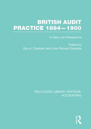 British Audit Practice 1884-1900 (RLE Accounting): A Case Law Perspective, 1st Edition (Paperback) book cover