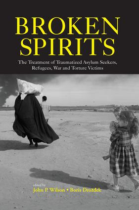 Broken Spirits: The Treatment of Traumatized Asylum Seekers, Refugees and War and Torture Victims, 1st Edition (Paperback) book cover