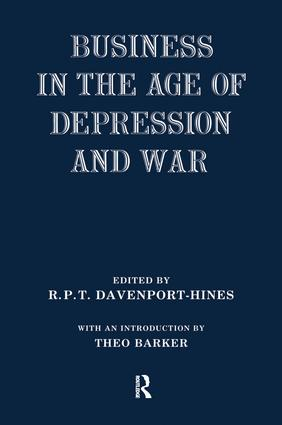 Business in the Age of Depression and War: 1st Edition (Paperback) book cover
