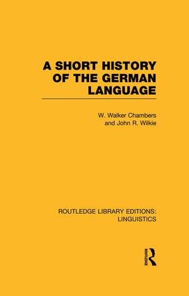 A Short History of the German Language (RLE Linguistics E: Indo-European Linguistics): 1st Edition (e-Book) book cover