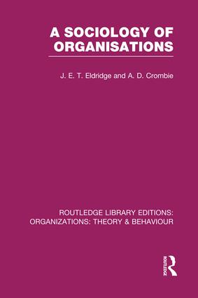 A Sociology of Organisations (RLE: Organizations): 1st Edition (e-Book) book cover