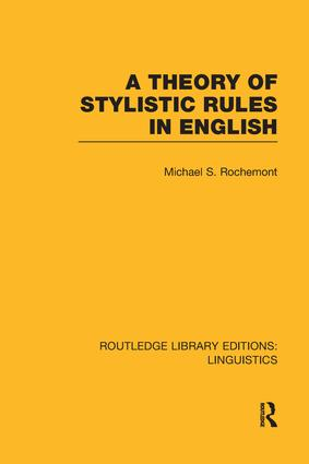 A Theory of Stylistic Rules in English: 1st Edition (Paperback) book cover