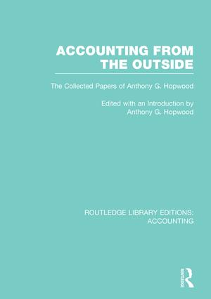 Accounting From the Outside (RLE Accounting): The Collected Papers of Anthony G. Hopwood book cover