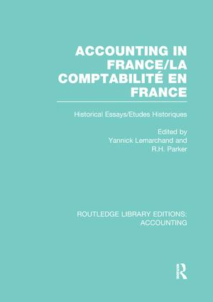 Accounting in France (RLE Accounting): Historical Essays/Etudes Historiques, 1st Edition (Paperback) book cover