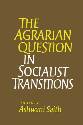 The Agrarian Question in Socialist Transitions: 1st Edition (Paperback) book cover