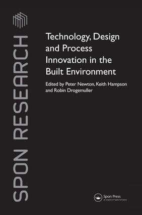 Technology, Design and Process Innovation in the Built Environment book cover