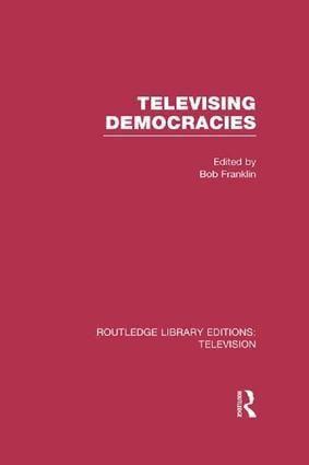Televising Democracies book cover