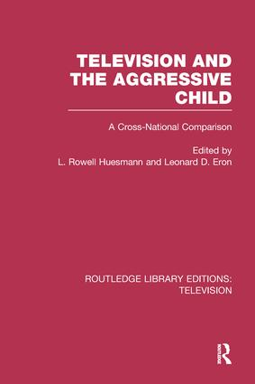 Television and the Aggressive Child: A Cross-national Comparison, 1st Edition (Paperback) book cover