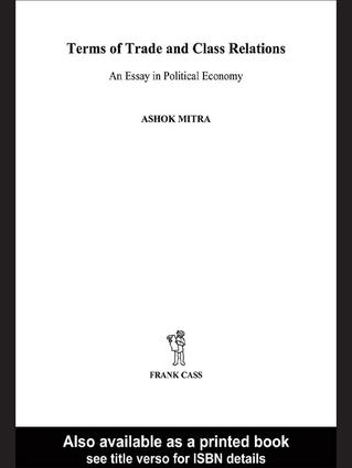 Terms of Trade and Class Relations: An Essay in Political Economy book cover