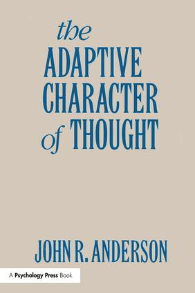 The Adaptive Character of Thought: 1st Edition (Paperback) book cover