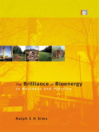 The Brilliance of Bioenergy: In Business and In Practice, 1st Edition (Paperback) book cover