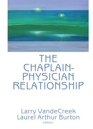 The Chaplain-Physician Relationship book cover