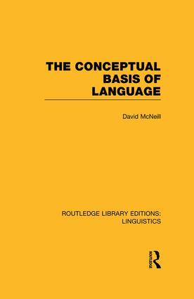 The Conceptual Basis of Language (RLE Linguistics A: General Linguistics): 1st Edition (Paperback) book cover