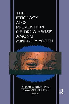 The Etiology and Prevention of Drug Abuse Among Minority Youth: 1st Edition (Paperback) book cover
