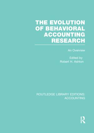 The Evolution of Behavioral Accounting Research (RLE Accounting): An Overview book cover
