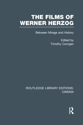 The Films of Werner Herzog: Between Mirage and History book cover