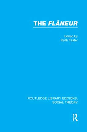 The Flaneur: 1st Edition (Paperback) book cover