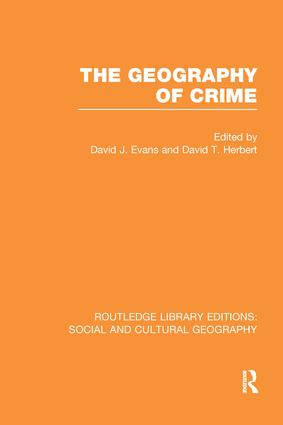 The Geography of Crime (RLE Social & Cultural Geography): 1st Edition (Paperback) book cover