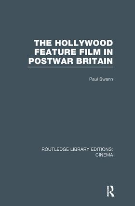 The Hollywood Feature Film in Postwar Britain book cover