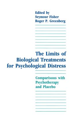The Limits of Biological Treatments for Psychological Distress: Comparisons With Psychotherapy and Placebo, 1st Edition (Paperback) book cover