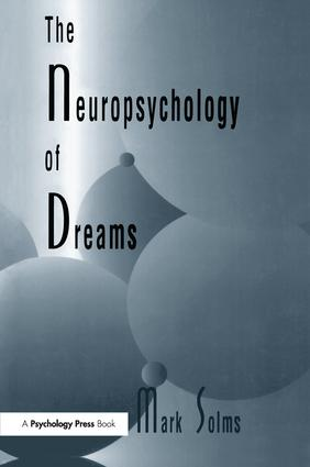 The Neuropsychology of Dreams: A Clinico-anatomical Study book cover