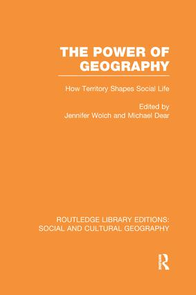 The Power of Geography (RLE Social & Cultural Geography): How Territory Shapes Social Life book cover