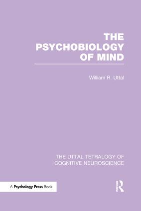 The Psychobiology of Mind: 1st Edition (Paperback) book cover