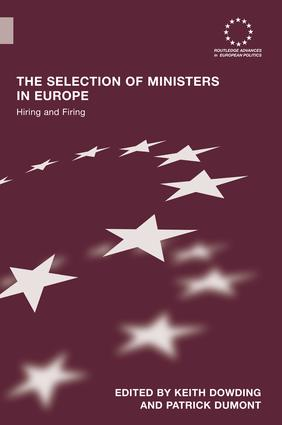 The Selection of Ministers in Europe: Hiring and Firing, 1st Edition (Paperback) book cover