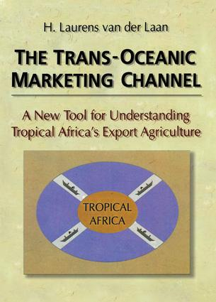 The Trans-Oceanic Marketing Channel