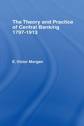 Theory and Practice of Central Banking