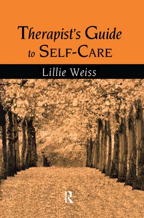 Therapist's Guide to Self-Care: 1st Edition (Paperback) book cover