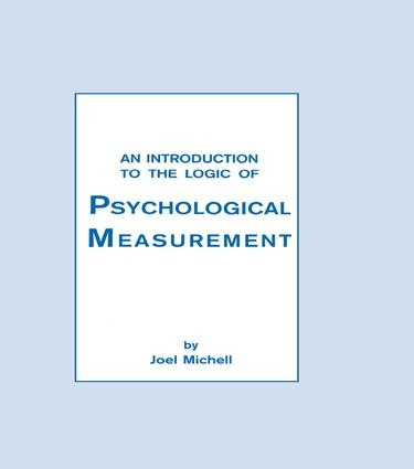 An Introduction To the Logic of Psychological Measurement: 1st Edition (Paperback) book cover