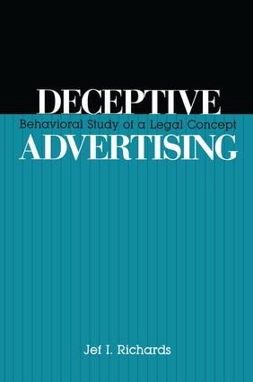 Deceptive Advertising: Behavioral Study of A Legal Concept, 1st Edition (Paperback) book cover