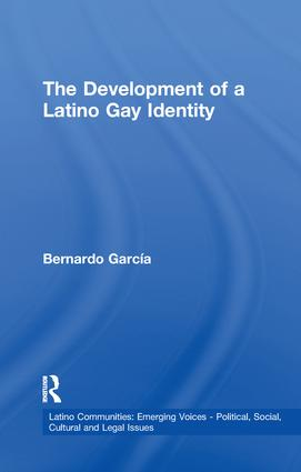 The Development of a Latino Gay Identity