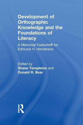 Development of Orthographic Knowledge and the Foundations of Literacy: A Memorial Festschrift for edmund H. Henderson, 1st Edition (Paperback) book cover