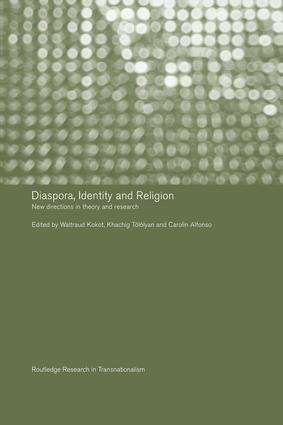 Diaspora, Identity and Religion: New Directions in Theory and Research, 1st Edition (Paperback) book cover