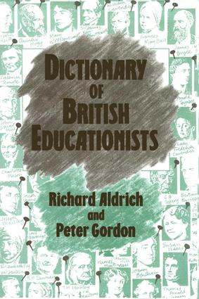 Dictionary of British Educationists: 1st Edition (Paperback) book cover