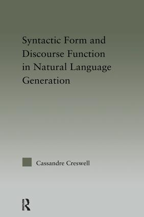 Syntactic Form and Discourse Function in Natural Language Generation book cover