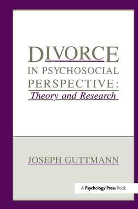 Divorce in Psychosocial Perspective: Theory and Research, 1st Edition (Paperback) book cover