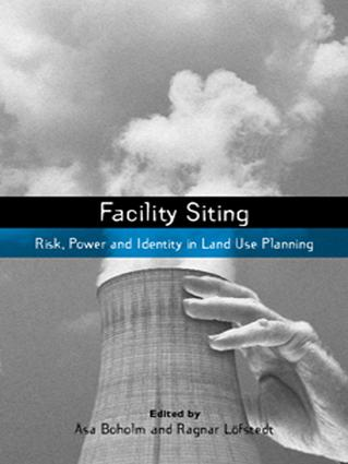 Facility Siting: Risk, Power and Identity in Land Use Planning book cover