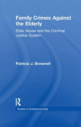 Family Crimes Against the Elderly: Elder Abuse and the Criminal Justice System book cover