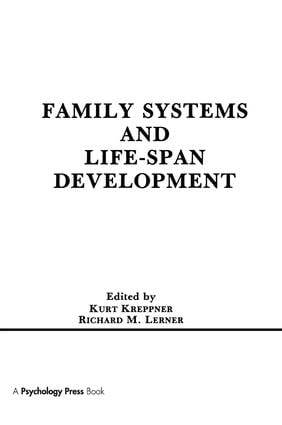 Family Systems and Life-span Development: 1st Edition (Paperback) book cover