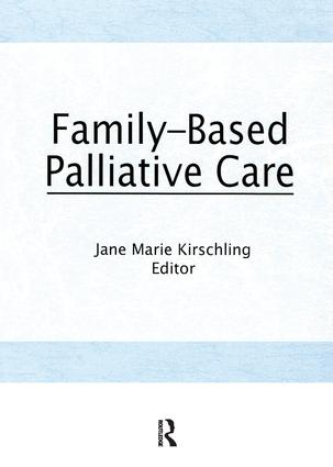 Family-Based Palliative Care: 1st Edition (Paperback) book cover