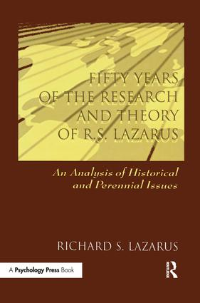 Fifty Years of the Research and theory of R.s. Lazarus: An Analysis of Historical and Perennial Issues, 1st Edition (Paperback) book cover