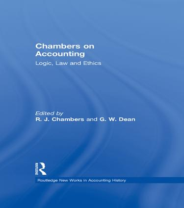 Chambers on Accounting: Logic, Law and Ethics (e-Book) book cover