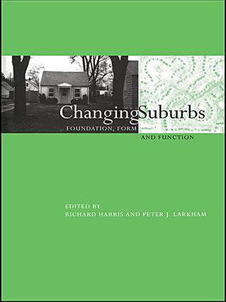 Changing Suburbs: Foundation, Form and Function book cover